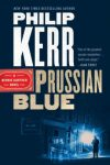 Fiction: PRUSSIAN BLUE: A BERNIE GUNTHER NOVEL