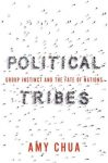 Non-Fiction:  POLITICAL TRIBES