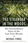 Biography:  THE STRANGER IN THE WOODS