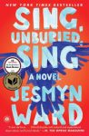 Fiction:  SING, UNBURIED, SING